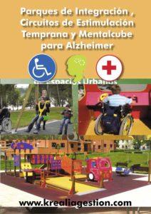 Parques de integración, circuitos de estimulación temprana y mentalcube para Alzheimer - Catálogos - Krealia Gestión